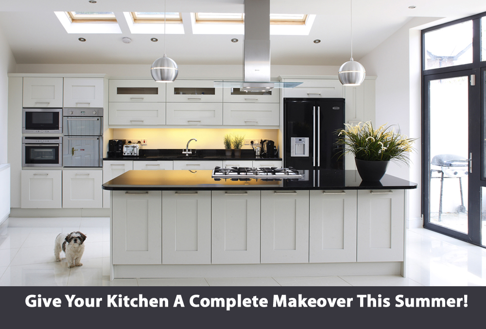 Give Your Kitchen A Complete Makeover This Summer!