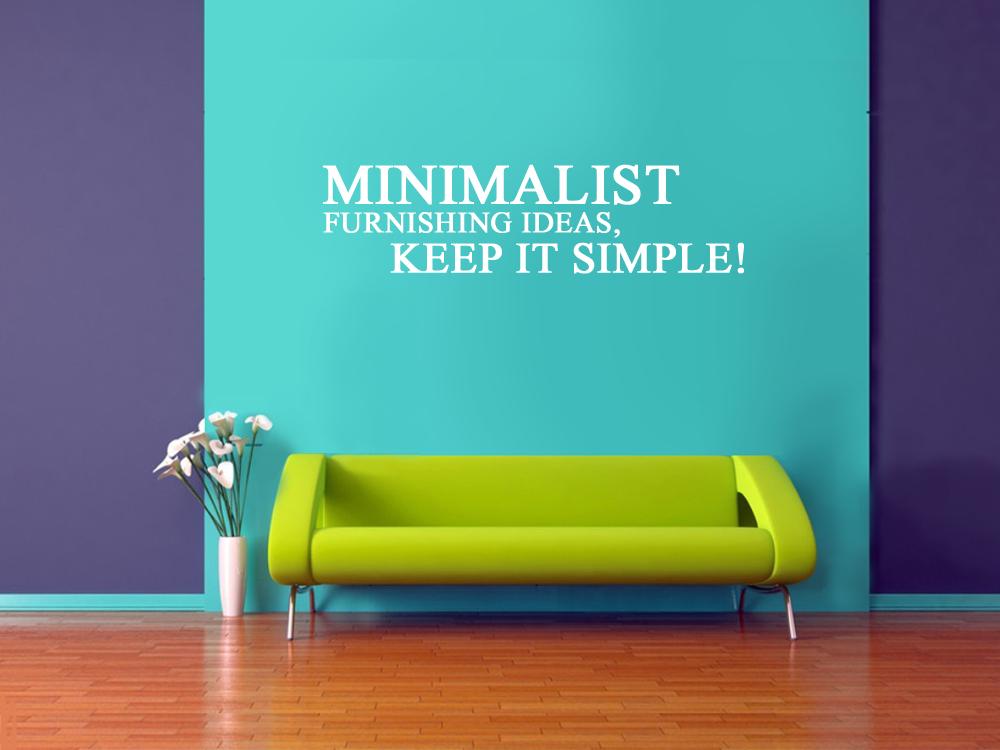 Minimalist furnishing ideas – Keep It Simple!